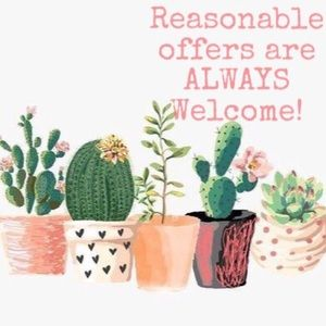Reasonable offers are ALWAYS considered!🌵💕🌵